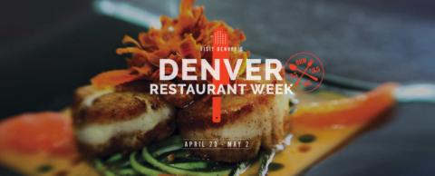 Denver Restaurant Week, April 23-May 2