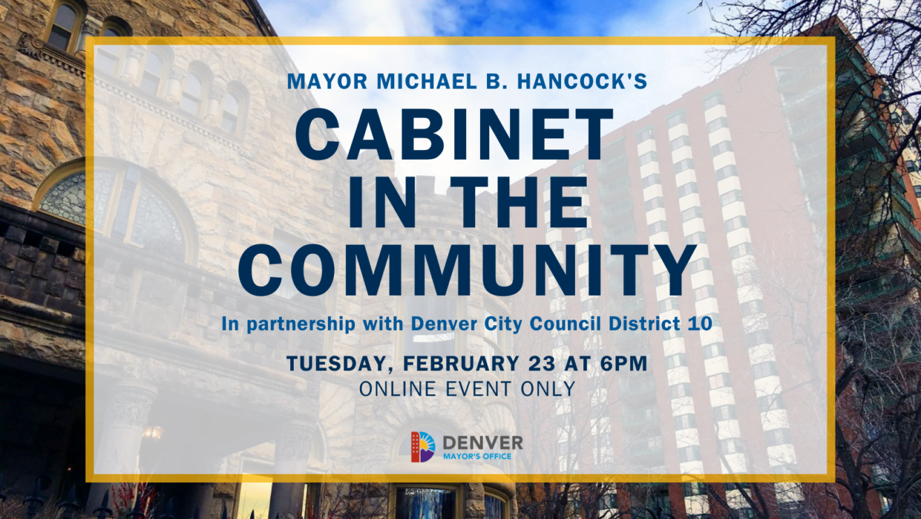 Event flier for the Cabinet in the Community meeting with Council District 10. Virtual meeting planned for Tuesday, Feb. 23 at 6 PM.