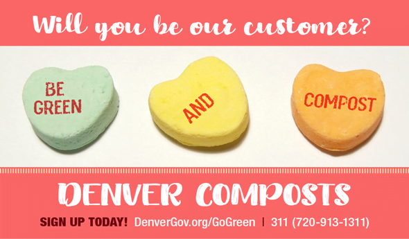 "Denver Composts program advertisement featuring chalk heart candies that read ""Be Green and Compost."""
